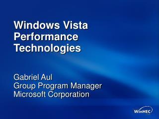 Windows Vista Performance Technologies