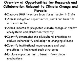 Overview of Opportunities for Research and Collaboration Relevant to Climate Change and Forests