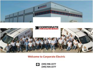 Looking for Electrical installation in Cayman Islands? We are here!