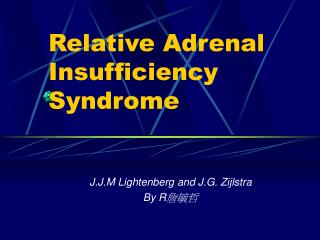 Relative Adrenal Insufficiency Syndrome