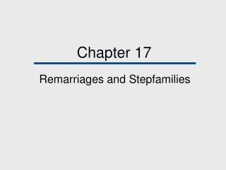 Remarriages and Stepfamilies