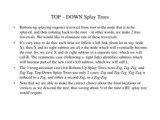 TOP   DOWN Splay Trees