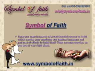 Symbol of Faith- Reliable Matrimonial Agency in Delhi
