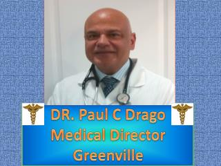 Dr. Paul C Drago A Pioneer in Otolaryngological Disease