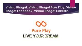 Vishnu Bhagat, Vishnu Bhagat Linkedin, Vishnu Bhagat Facebook
