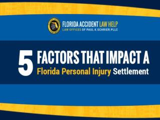 5 Factors that Impact a Florida Personal Injury Settlement