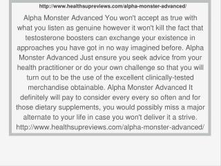 http://www.healthsupreviews.com/alpha-monster-advanced/