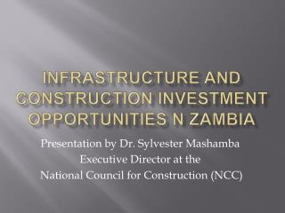 Infrastructure and construction investment opportunities n zambia