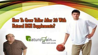 How To Grow Taller After 20 With Natural HGH Supplements?