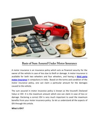 Basis of sum assured under motor insurance