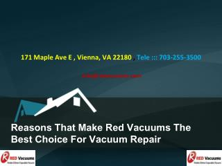 Reasons That Make Red Vacuums The Best Choice For Vacuum Repair