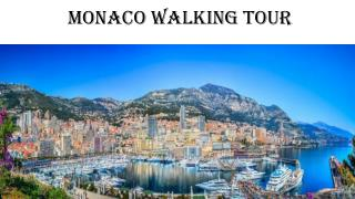 Monaco walking tour