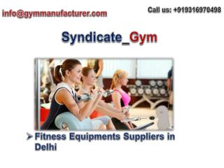 Gymmanufacturers Offers Best Deals for Gym Equipments Dealers in Delhi