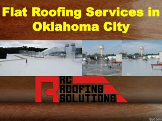 Flat Roofing Services in Oklahoma City