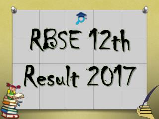 RBSE 12th Result 2017 soon available on official website