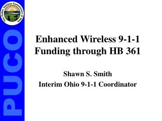 Enhanced Wireless 9-1-1 Funding through HB 361