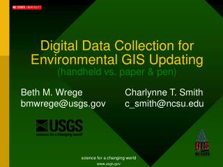 Digital Data Collection for Environmental GIS Updating handheld vs. paper  pen