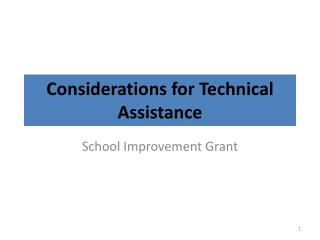 Considerations for Technical Assistance