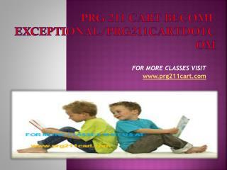prg 211 cart Become Exceptional/prg211cartdotcom