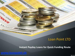 Instant Payday Loans for Quick Funding Route