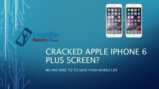 Best Apple iPhone 6 Plus broken screen, camera and battery Repair Services