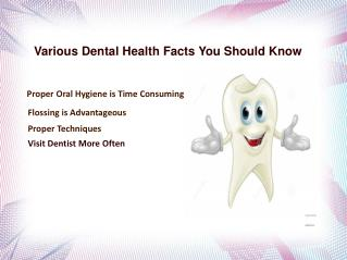 Various Dental Health Facts You Should Know