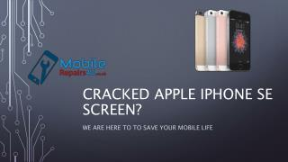Best Apple iPhone SE broken screen, camera and battery Repair Services