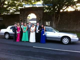 Dublin Limousine Hire - Limos in Dublin Ireland by KPCD