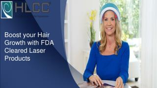 Boost your hair growth with FDA cleared laser products