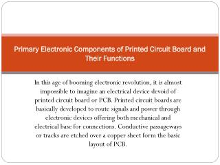 Primary Electronic Components of Printed Circuit Board and Their Functions