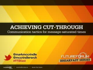 Mark McCrindle Achieving Cut Through Future Forum