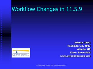 Workflow Changes in 11.5.9