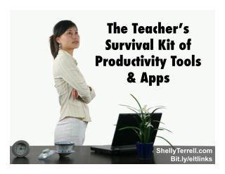 The Teacher's Survival Kit to Productivity Tools & Apps