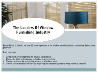 The Leaders Of Window Furnishing Industry