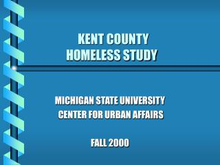 KENT COUNTY              HOMELESS STUDY