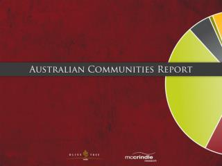 Australian Communities Report: A Demographic & Social Analysis of Religion & the Church in Australia