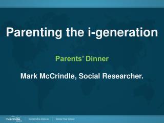 Parenting the i-Generation