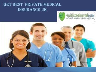 Get Best Private Medical Insurance UK