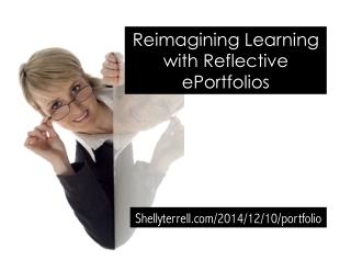 Reflective Learning with Student Digital Portfolios