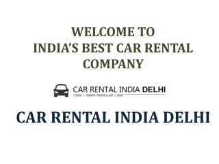 Rent A Car in Delhi Form Best Car Rental Companies