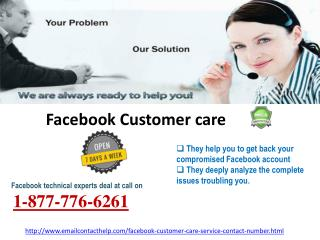 Contact Facebook Customer Care to Wipe Out your Facebook Problem! @1-877-776-6261