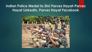 Parvez Hayat,Parvez Hayat Linkedin,Parvez Hayat Facebook,Parvez Hayat Reviews