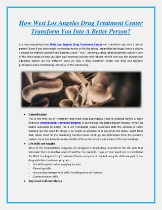 How West Los Angeles Drug Treatment Center Transform You Into A Better Person?