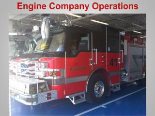 Engine Company Operations