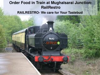 Food In Train Available at Mughalsarai Station
