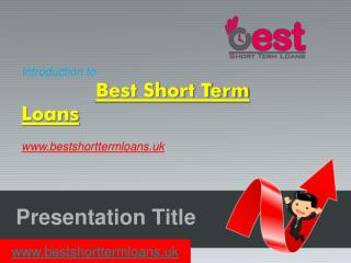 Introduction to Best Short Term Loans