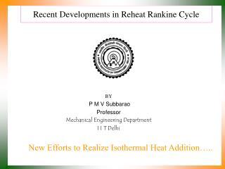 Recent Developments in Reheat Rankine Cycle