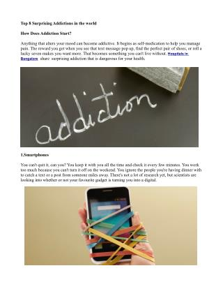 Top 8 Surprising Addictions in the world