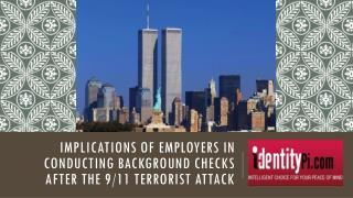 Implications of Employers in Conducting Background Checks after the 9/11 Terrorist Attack
