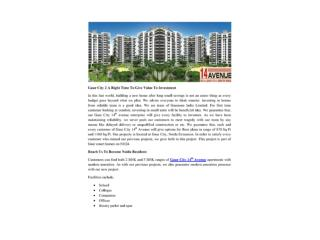 Gaur City 2 A Right Time To Give Value To Investment